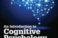 An Introduction to Cognitive Psychology. Proccesses and Disorders